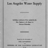 Owens Valley and the Los Angeles water supply  including a statement of facts omitted by the State Engineer in his report to Governor Richardson  issued for the information of the Governor and members of the California Legislature